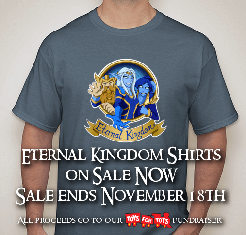 Toys For Tots Merchandise : Eternal kingdom shirts on sale now